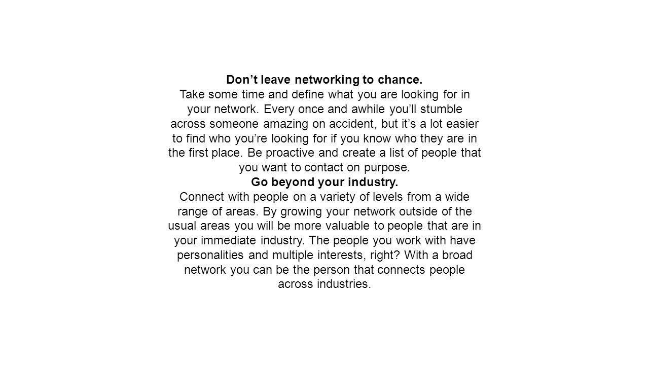 Don't leave networking to chance.