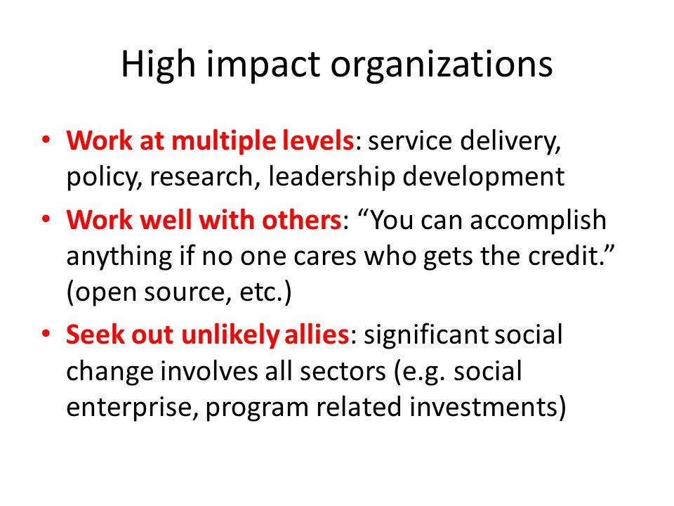 High impact organizations