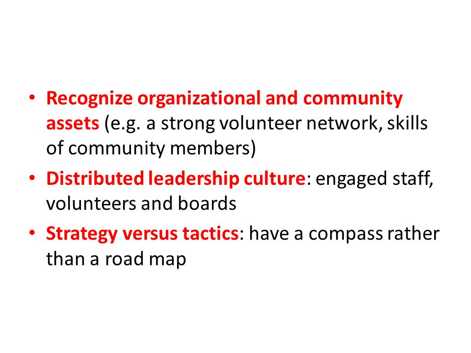 Recognize organizational and community assets (e. g
