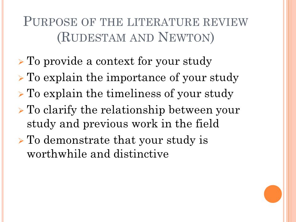 Purpose of the literature review (Rudestam and Newton)