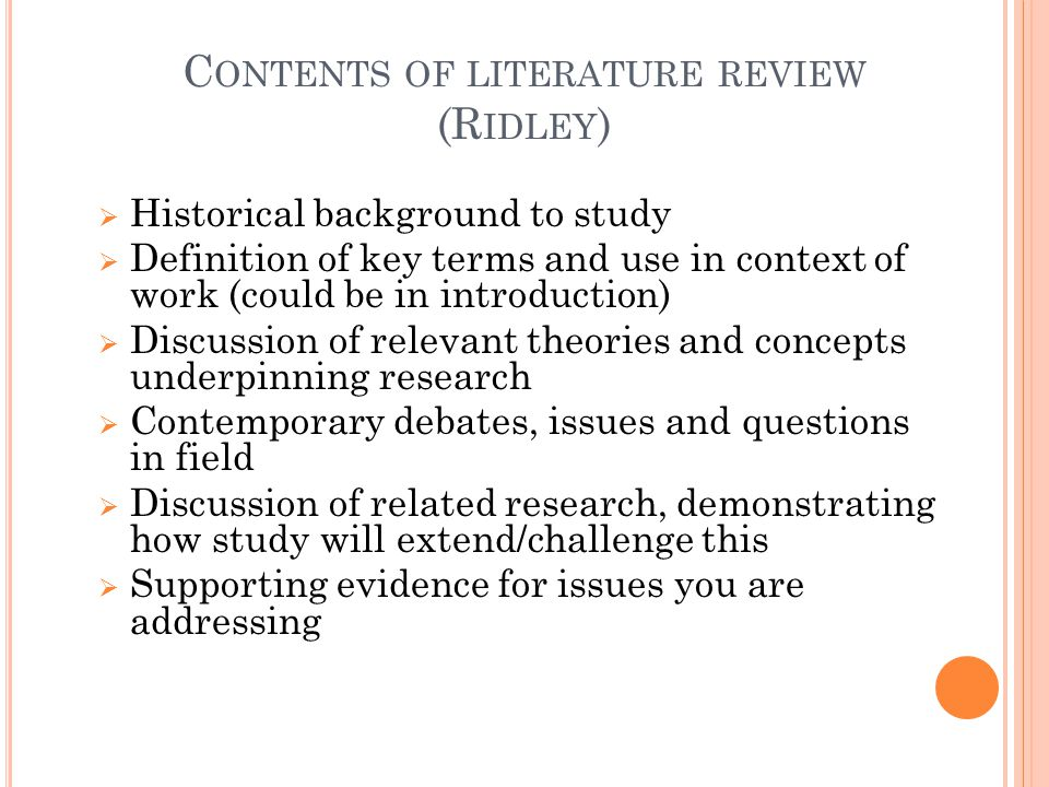 Contents of literature review (Ridley)