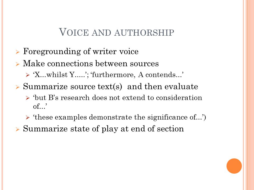 Voice and authorship Foregrounding of writer voice