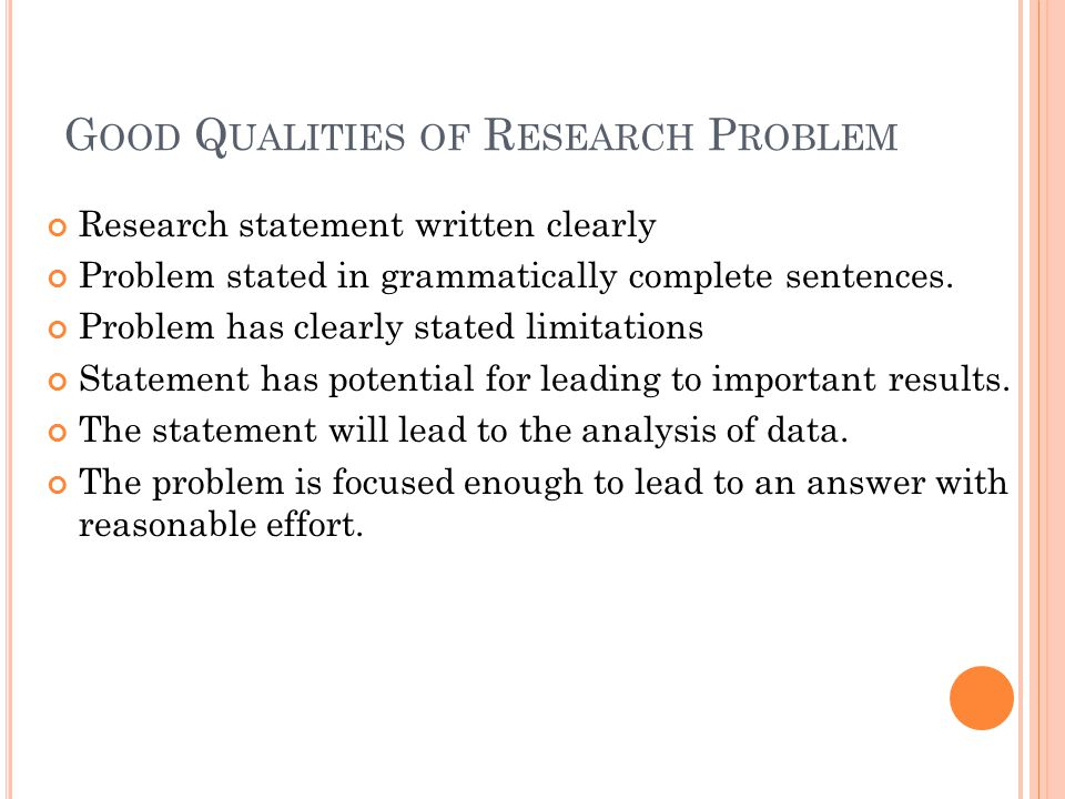 Good Qualities of Research Problem
