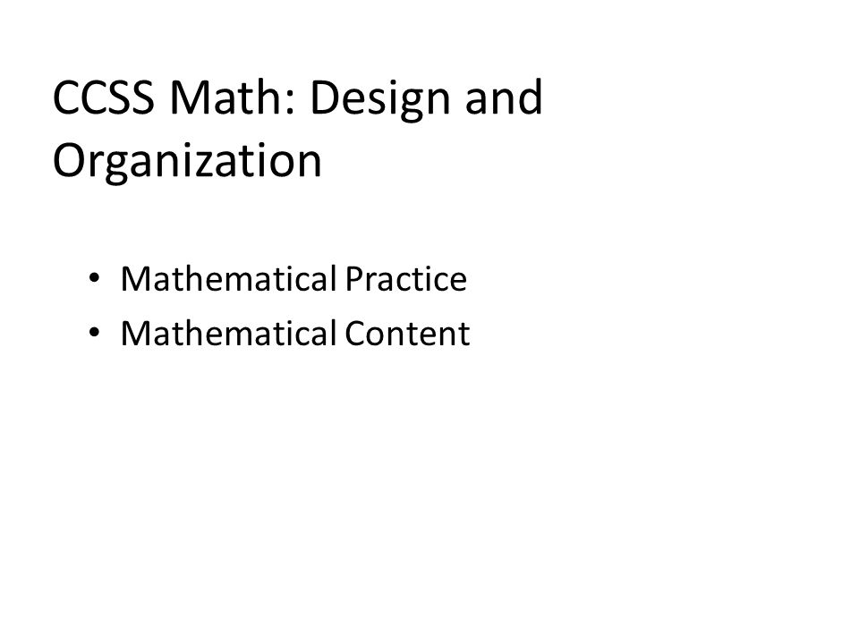 CCSS Math: Design and Organization