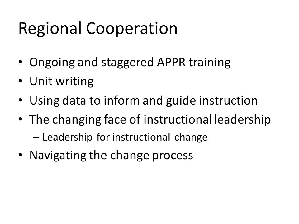 Regional Cooperation Ongoing and staggered APPR training Unit writing