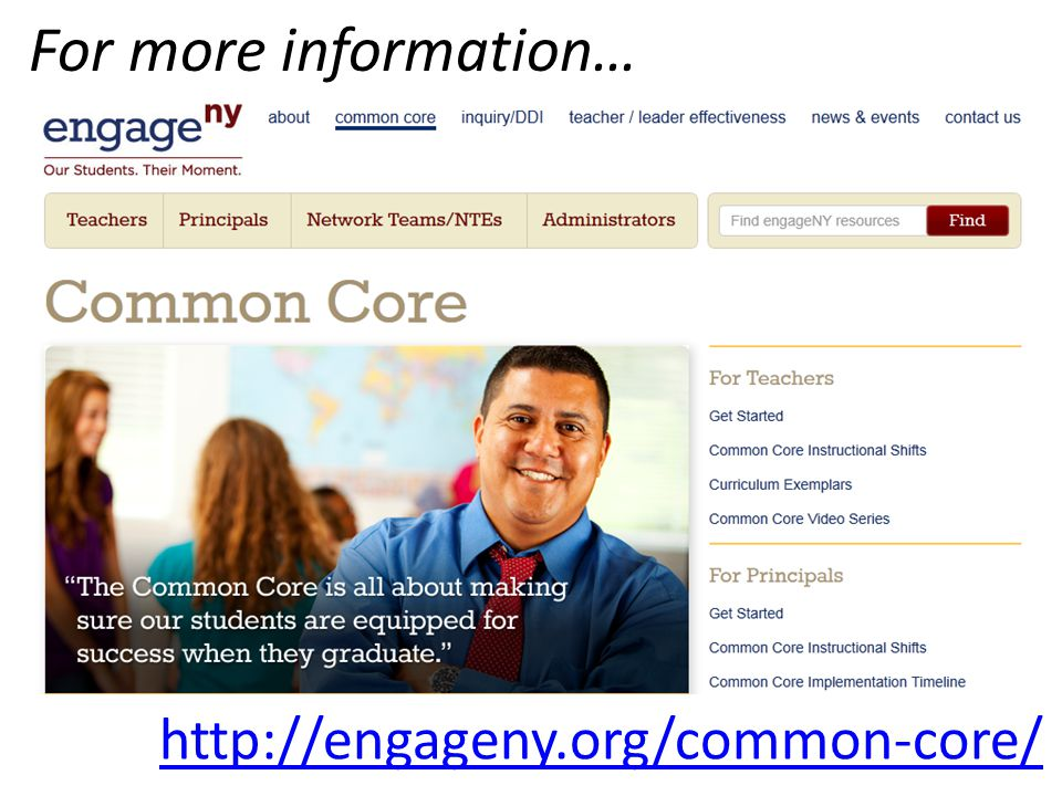 For more information… http://engageny.org/common-core/