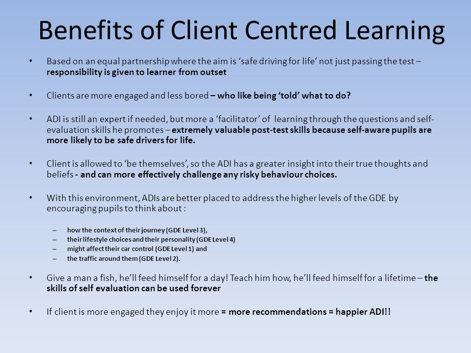 Benefits of Client Centred Learning