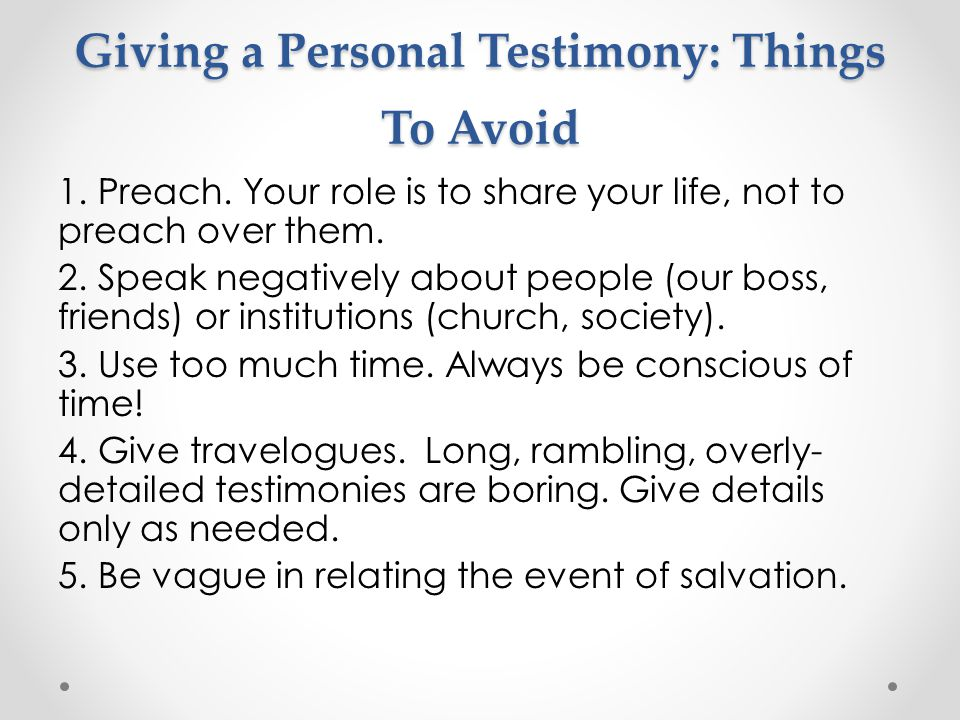Giving a Personal Testimony: Things To Avoid