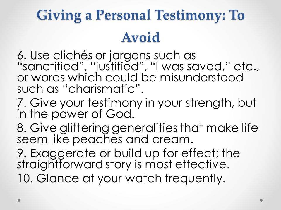 Giving a Personal Testimony: To Avoid