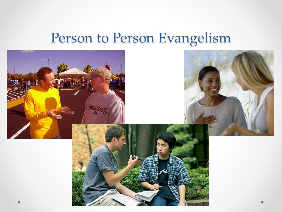 Person to Person Evangelism
