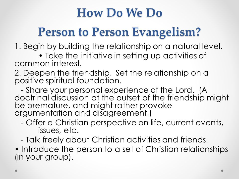 How Do We Do Person to Person Evangelism