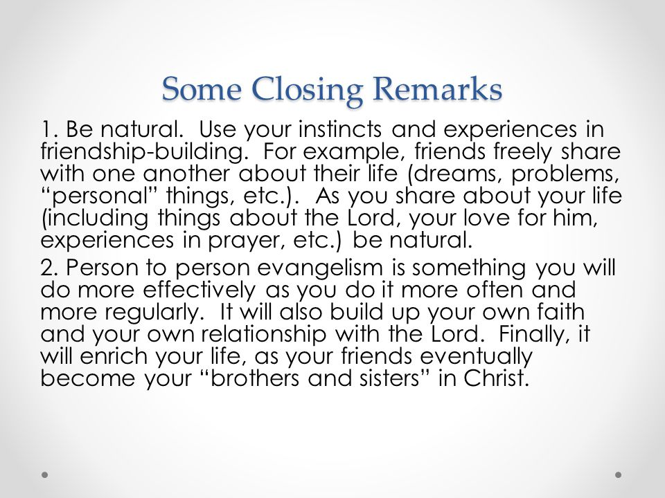 Some Closing Remarks