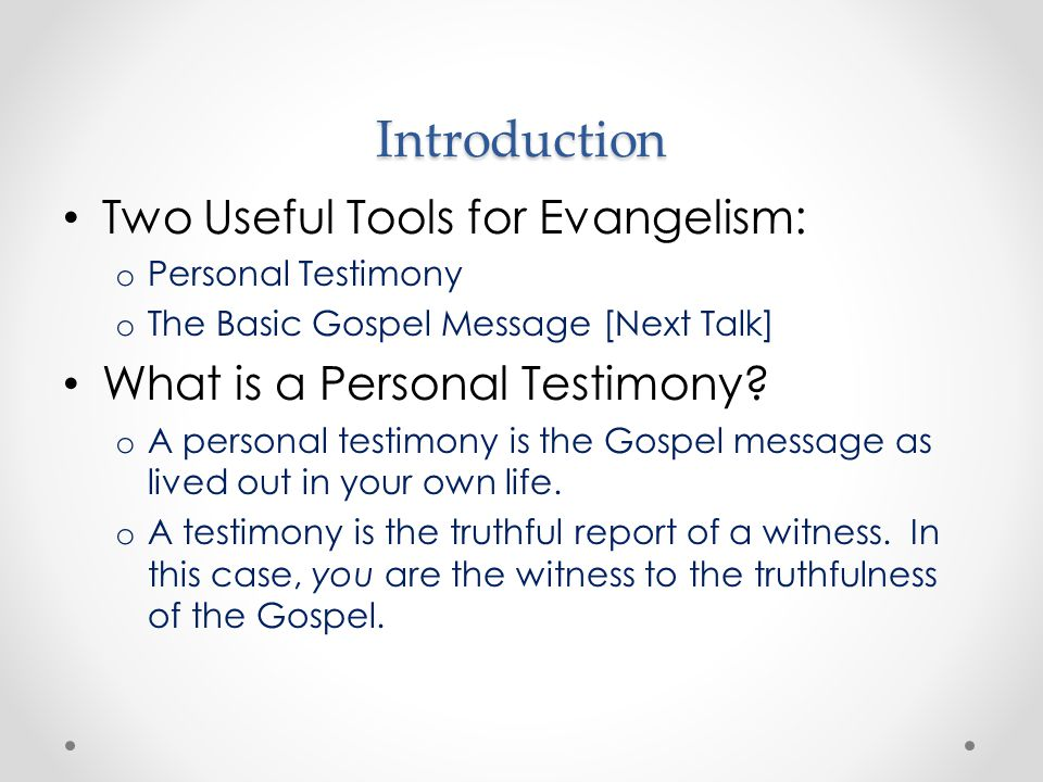 Introduction Two Useful Tools for Evangelism: