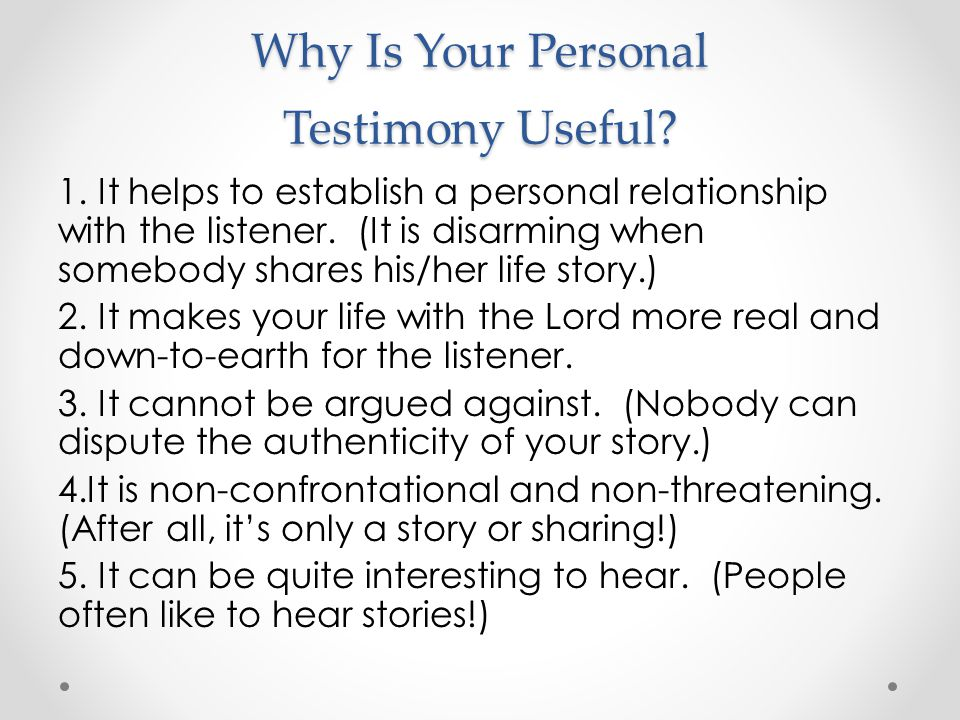 Why Is Your Personal Testimony Useful