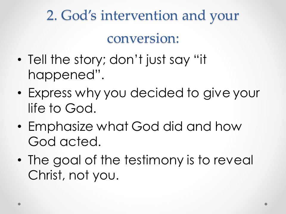 2. God's intervention and your conversion: