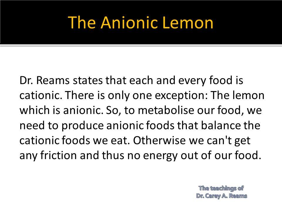 The Anionic Lemon