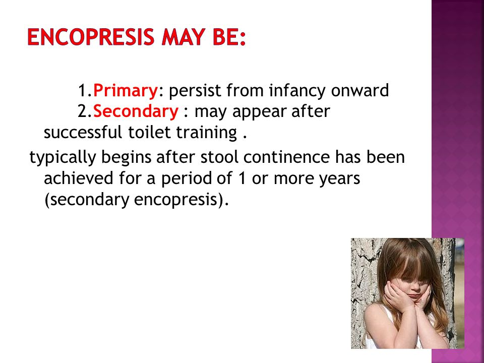 Encopresis may be:
