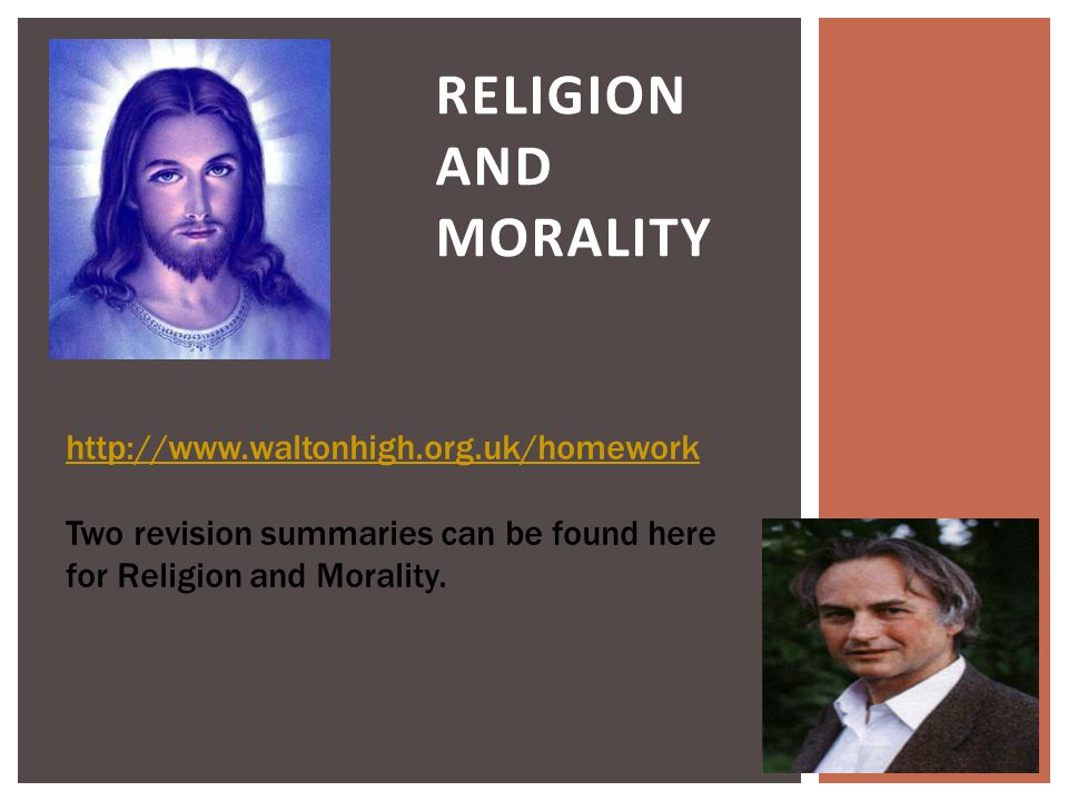 Religion and Morality http://www.waltonhigh.org.uk/homework