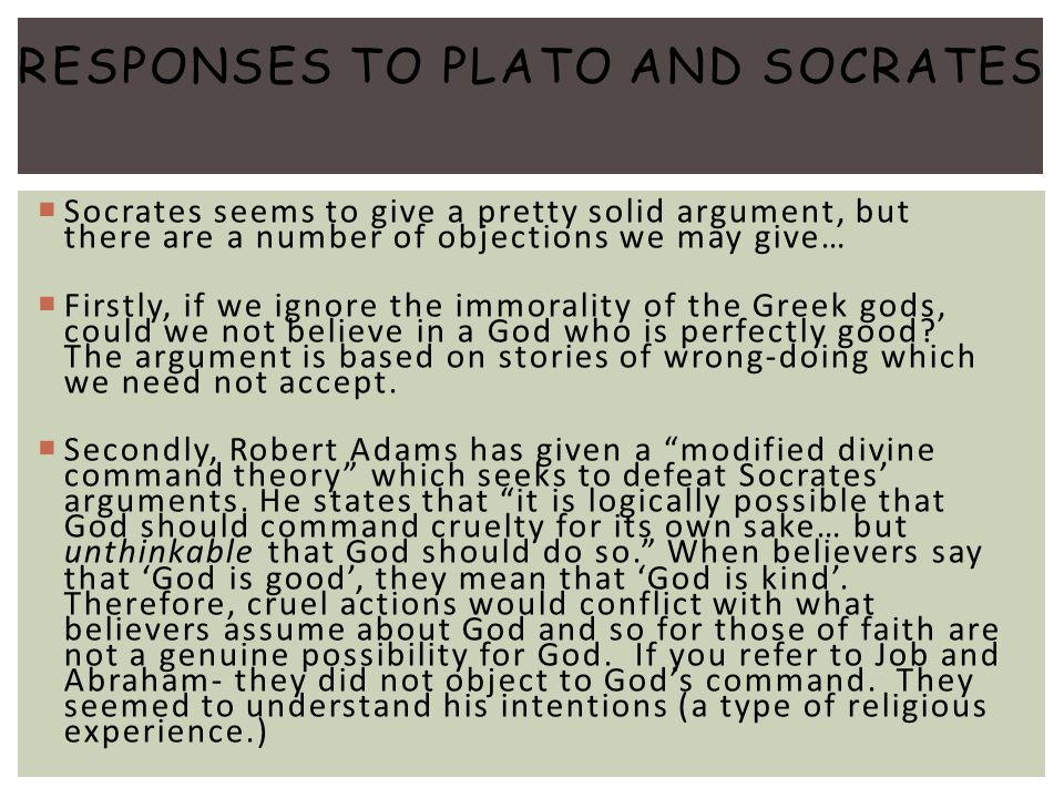 Responses to Plato and Socrates