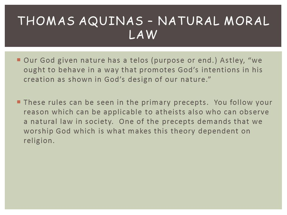 Thomas Aquinas – Natural Moral Law