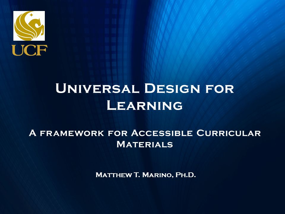 Universal Design for Learning A framework for Accessible Curricular Materials