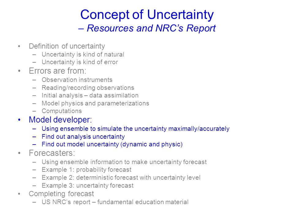 Concept of Uncertainty – Resources and NRC's Report