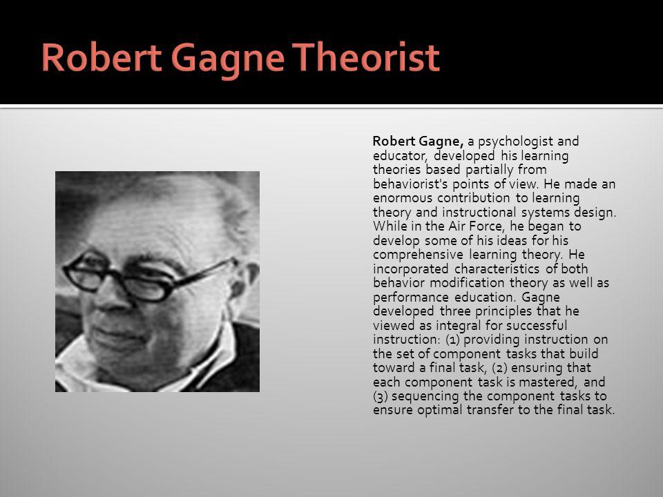 Robert Gagne Theorist