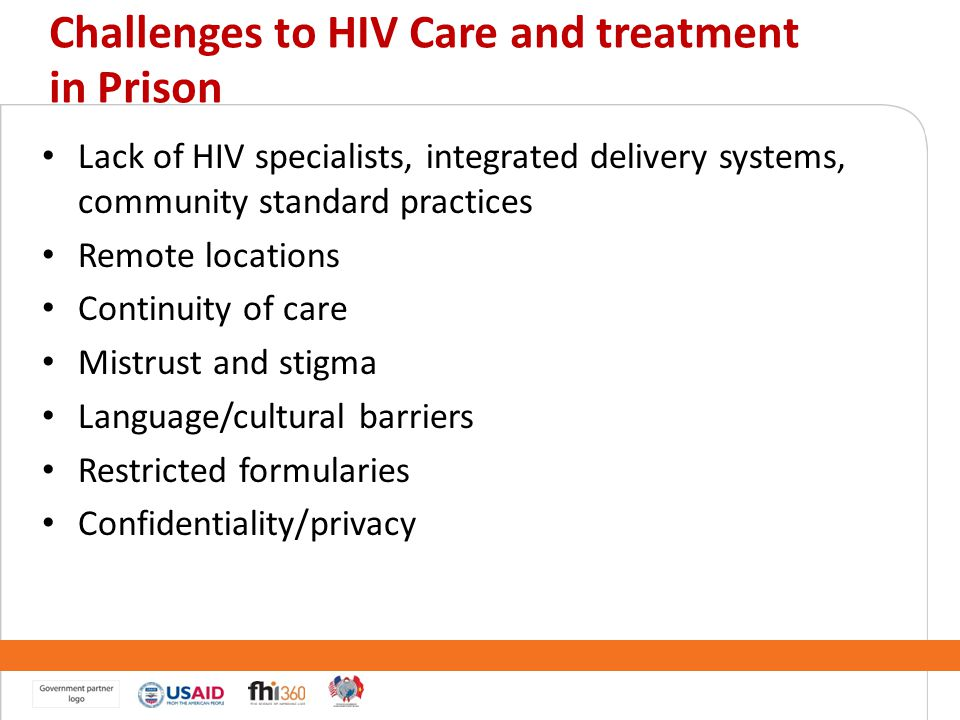 Challenges to HIV Care and treatment in Prison