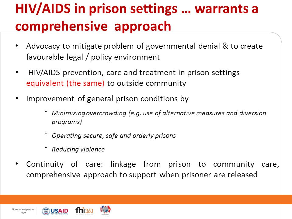 HIV/AIDS in prison settings … warrants a comprehensive approach