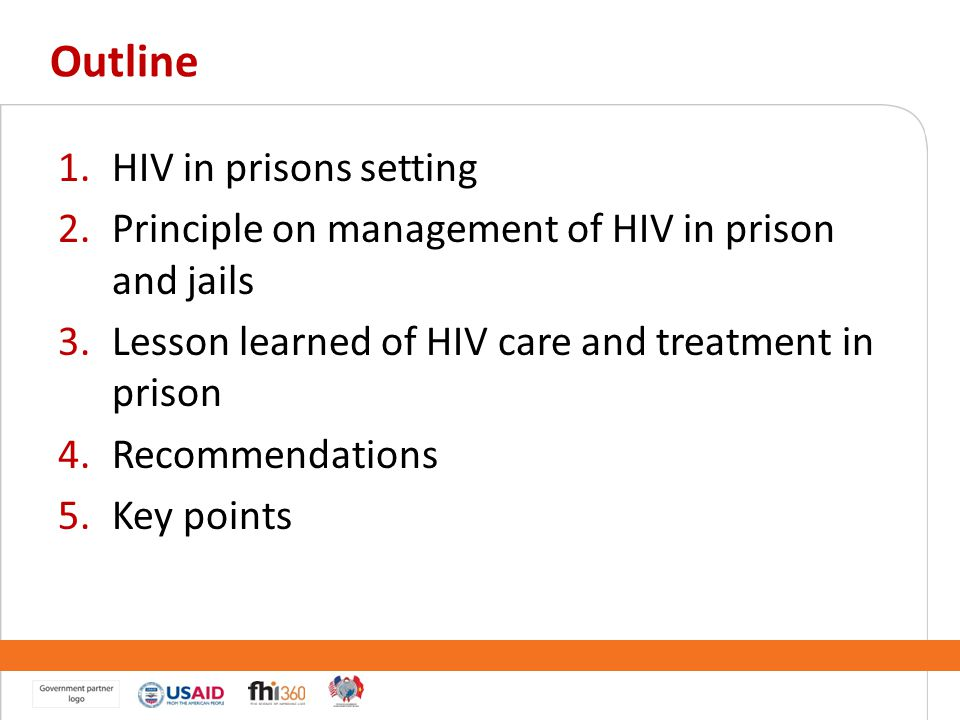 Outline HIV in prisons setting