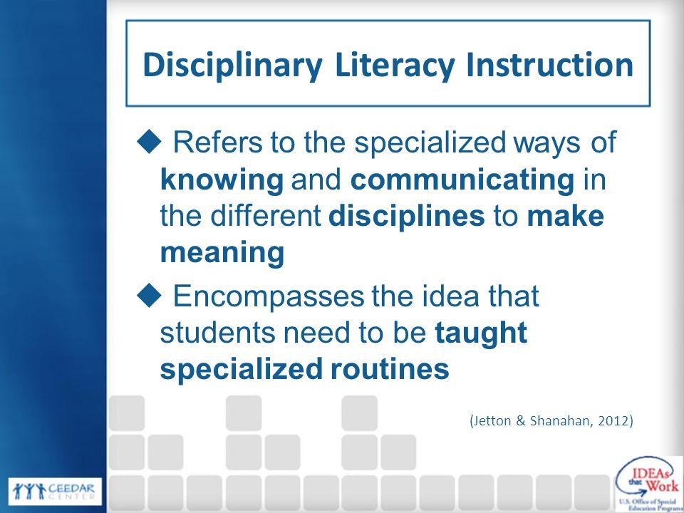 Disciplinary Literacy Instruction