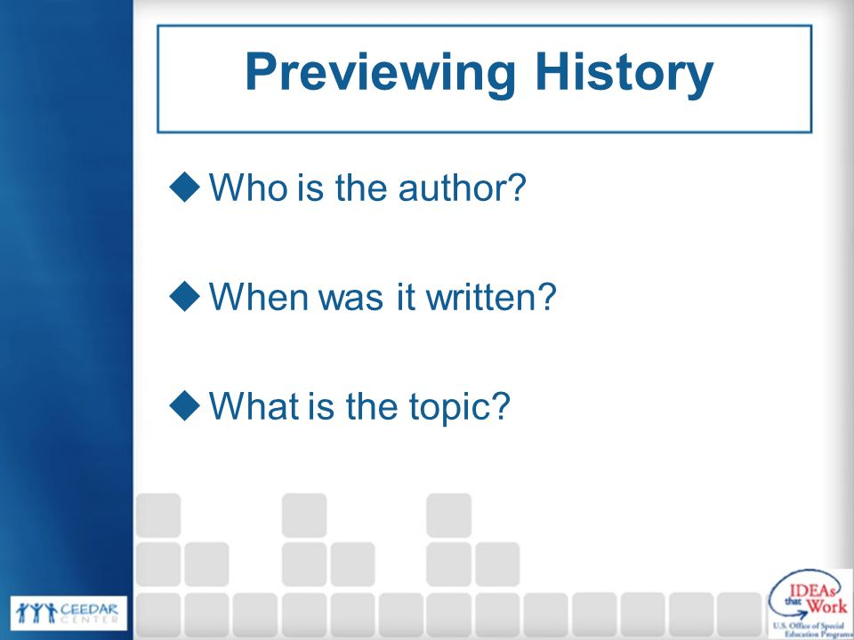 Previewing History Who is the author When was it written