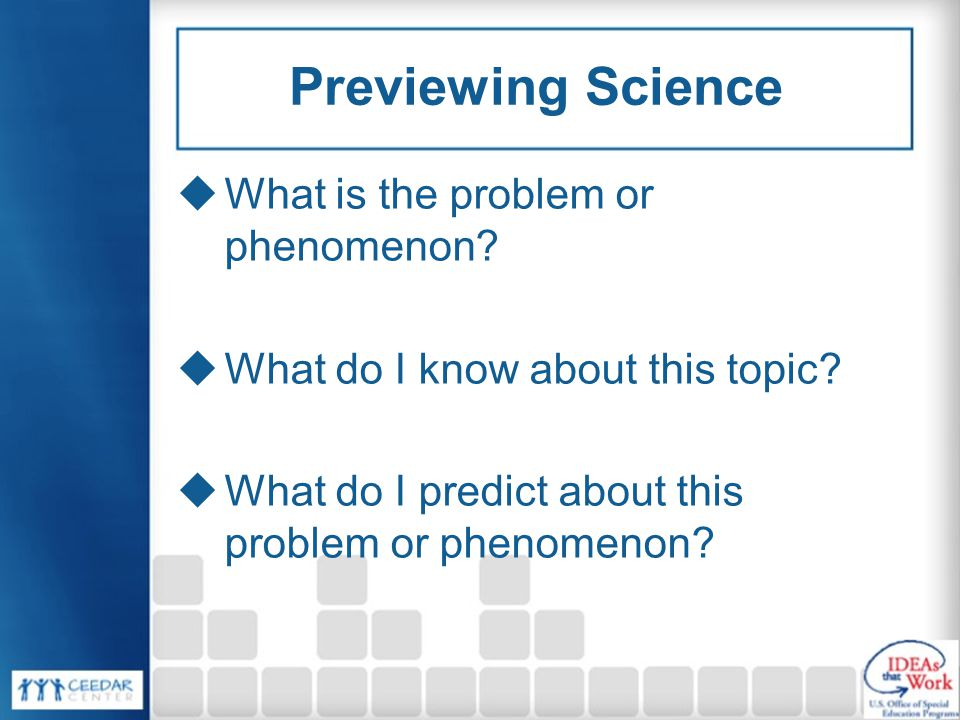 Previewing Science What is the problem or phenomenon