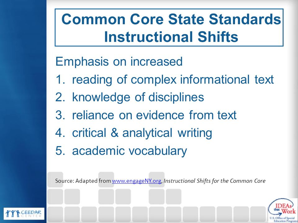 Common Core State Standards Instructional Shifts