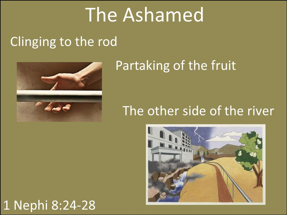The Ashamed Clinging to the rod Partaking of the fruit