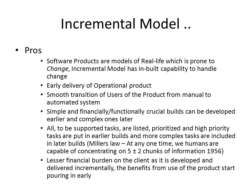 Incremental Model .. Pros