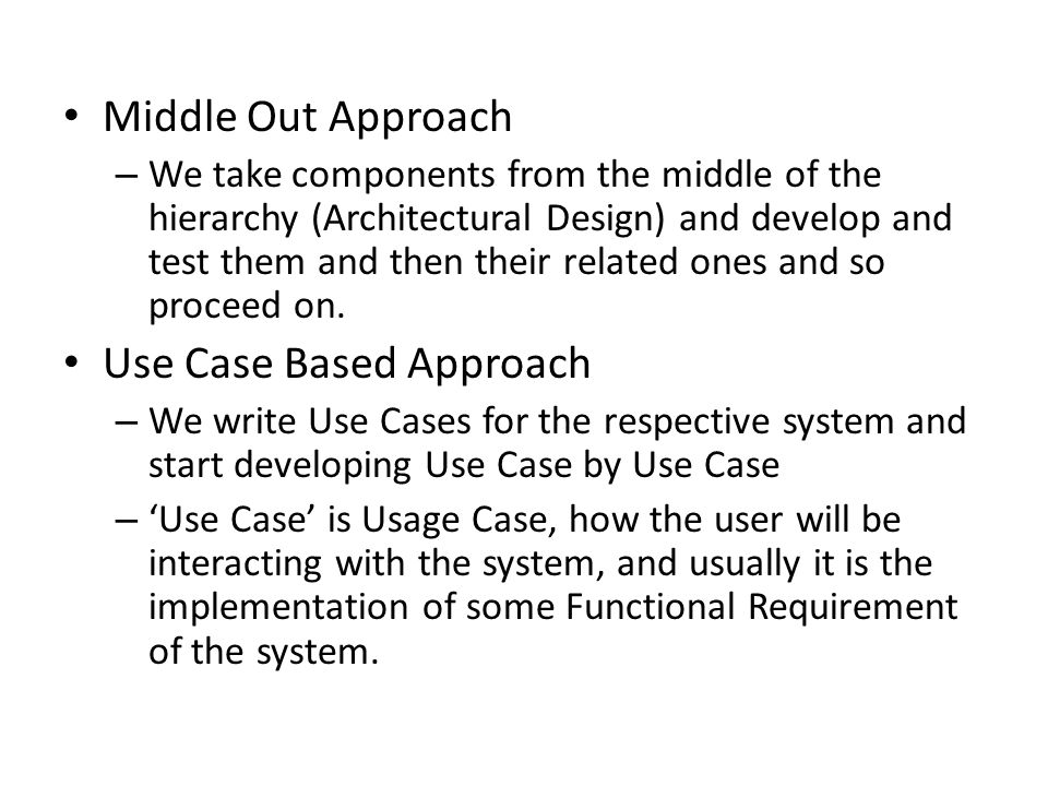 Use Case Based Approach