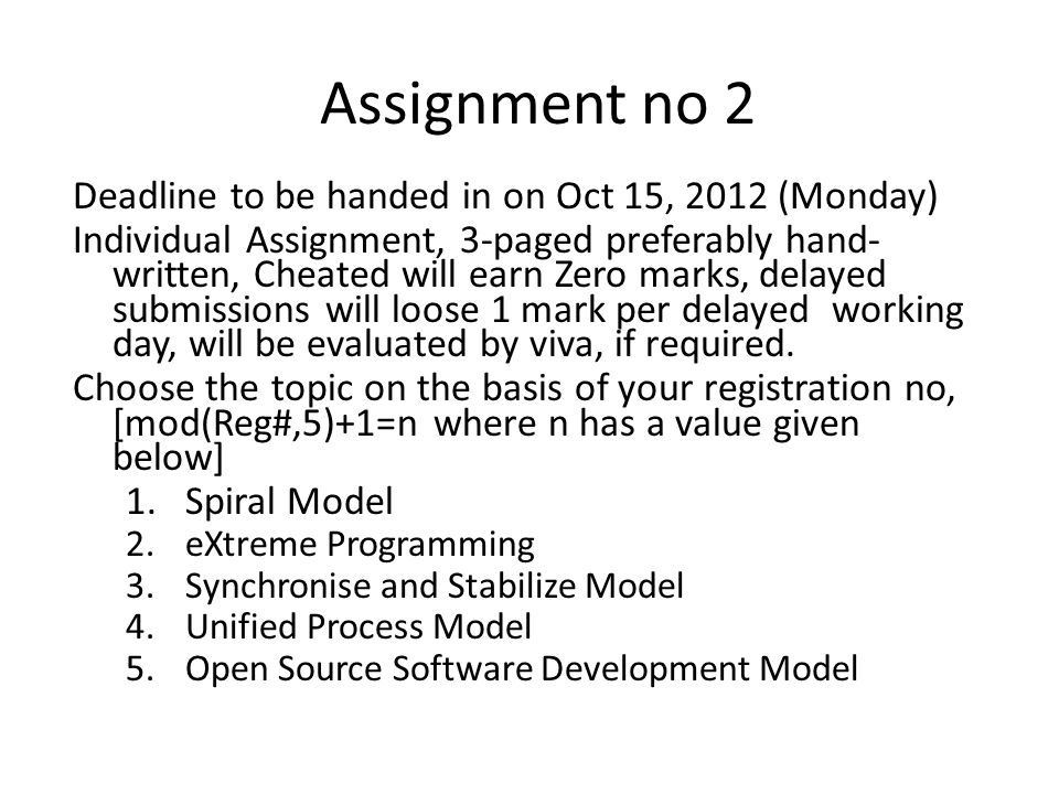 Assignment no 2 Deadline to be handed in on Oct 15, 2012 (Monday)