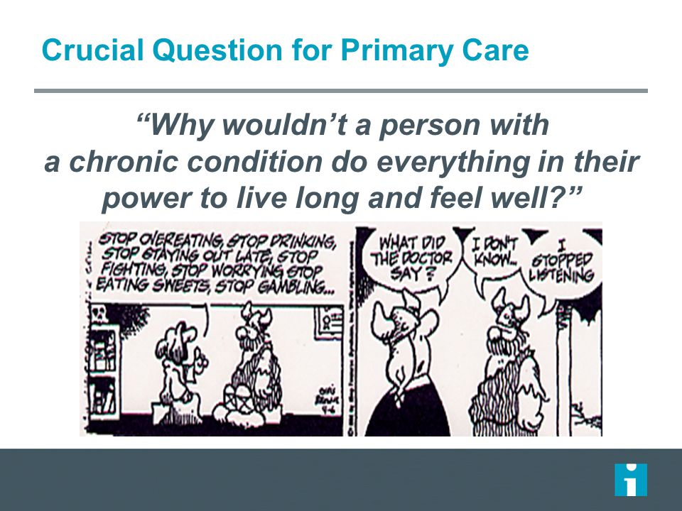 Crucial Question for Primary Care