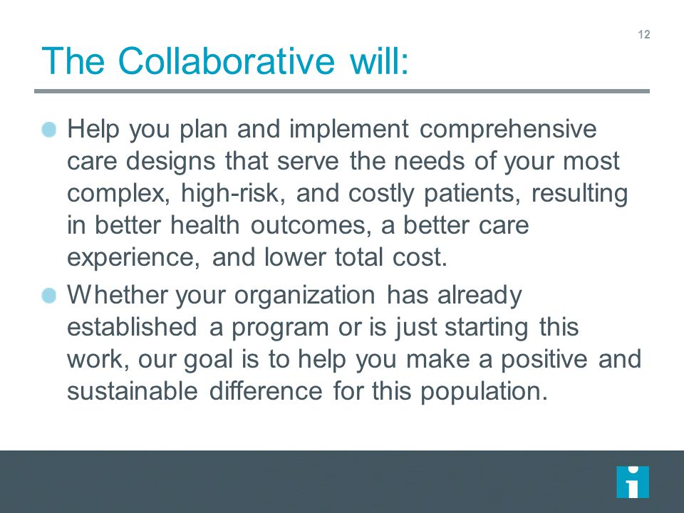 The Collaborative will: