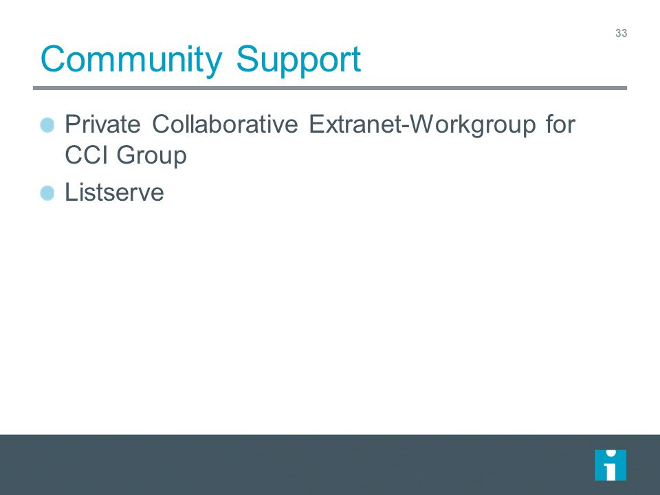 Community Support Private Collaborative Extranet-Workgroup for CCI Group Listserve