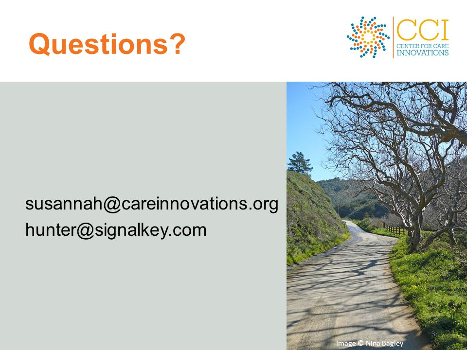 Questions susannah@careinnovations.org hunter@signalkey.com