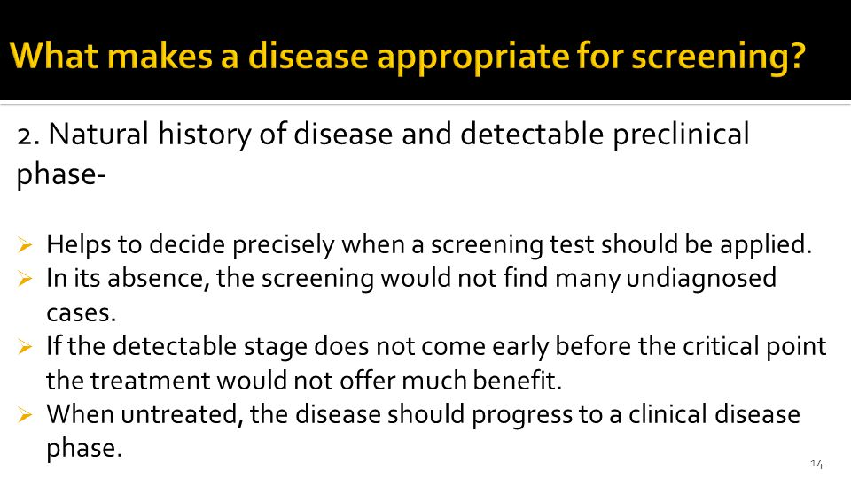 What makes a disease appropriate for screening