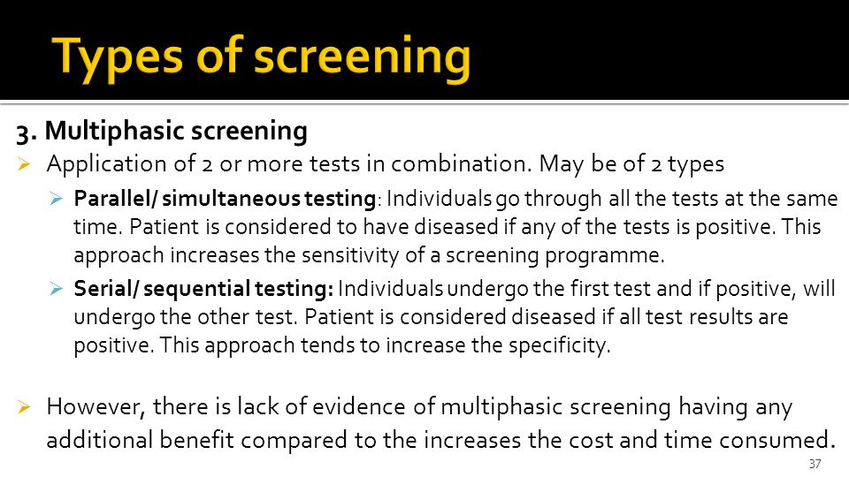 Types of screening 3. Multiphasic screening