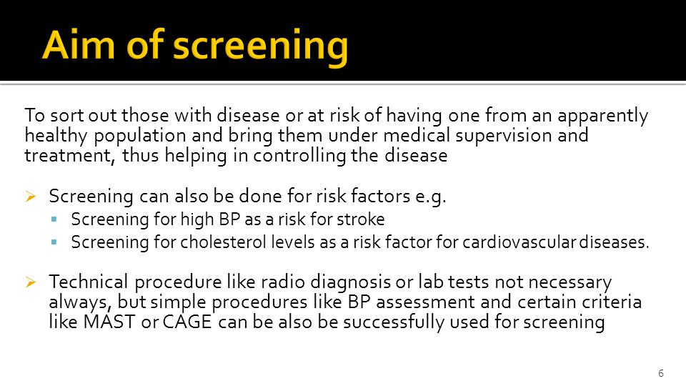 Aim of screening