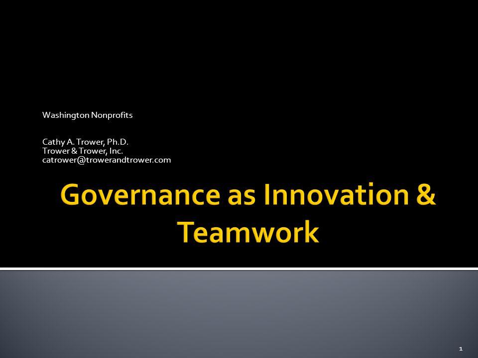 Governance as Innovation & Teamwork