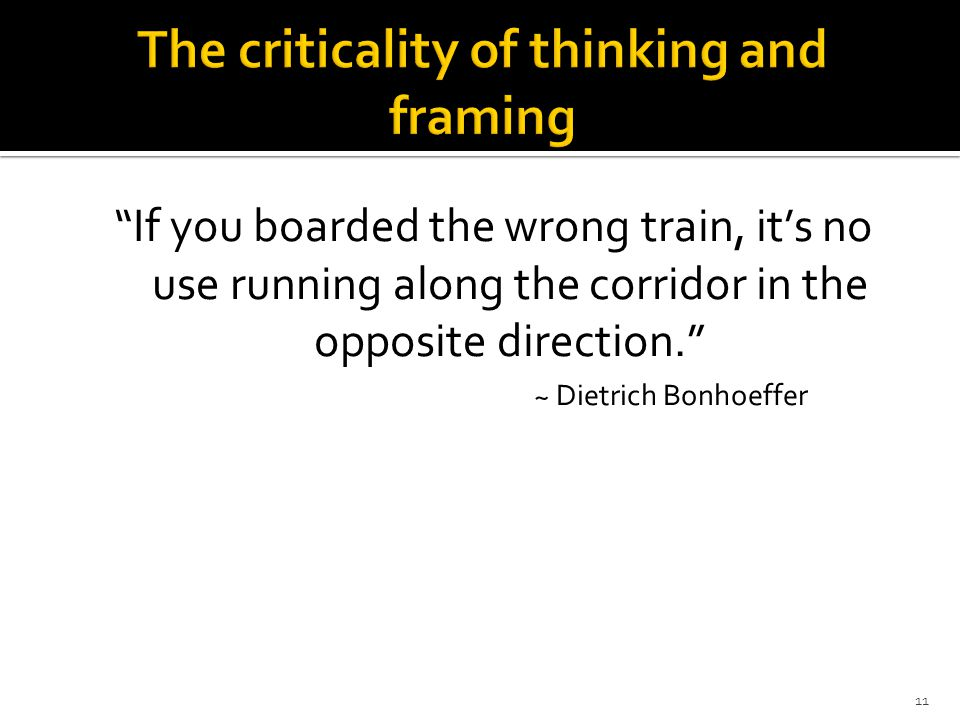 The criticality of thinking and framing
