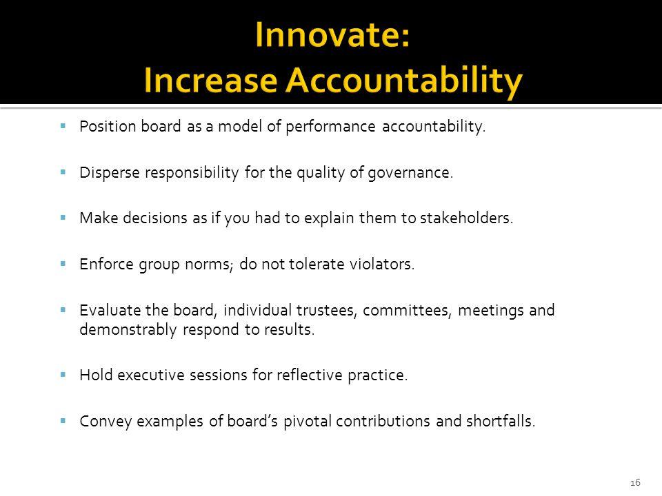 Innovate: Increase Accountability