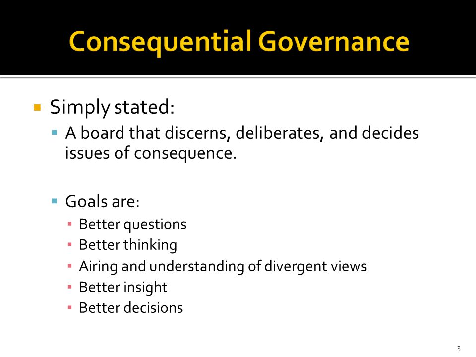 Consequential Governance