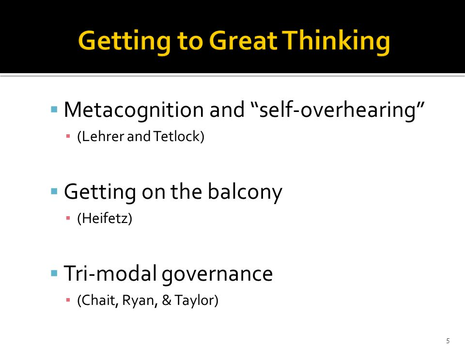 Getting to Great Thinking